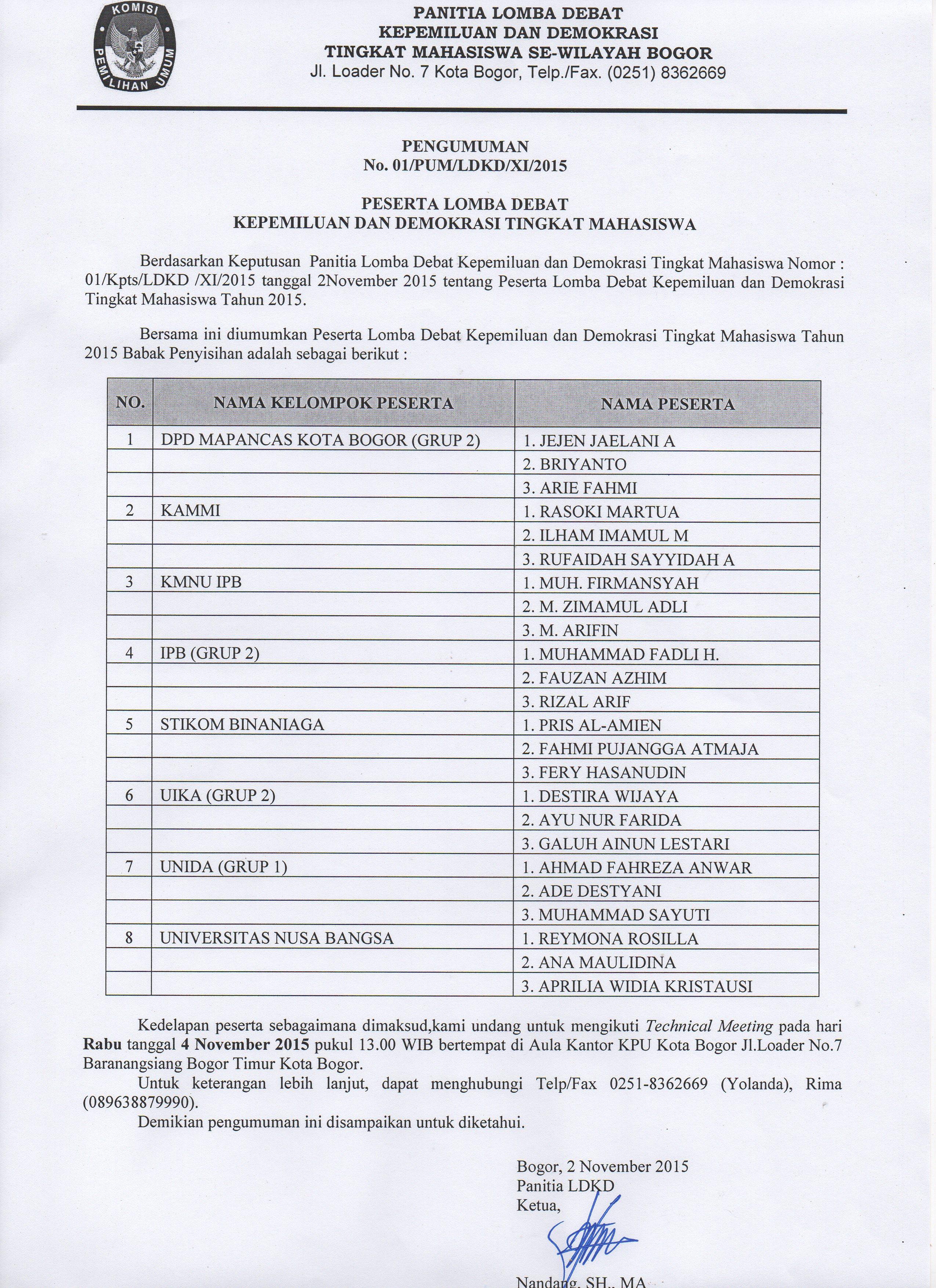 PENGUMUMAN PESERTA LOMBA DEBAT KEPEMILUAN DAN DEMOKRASI TINGKAT MAHASISWA TAHUN 2015